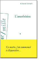 L'ANESTHÉSISTE, Richard Torrielli