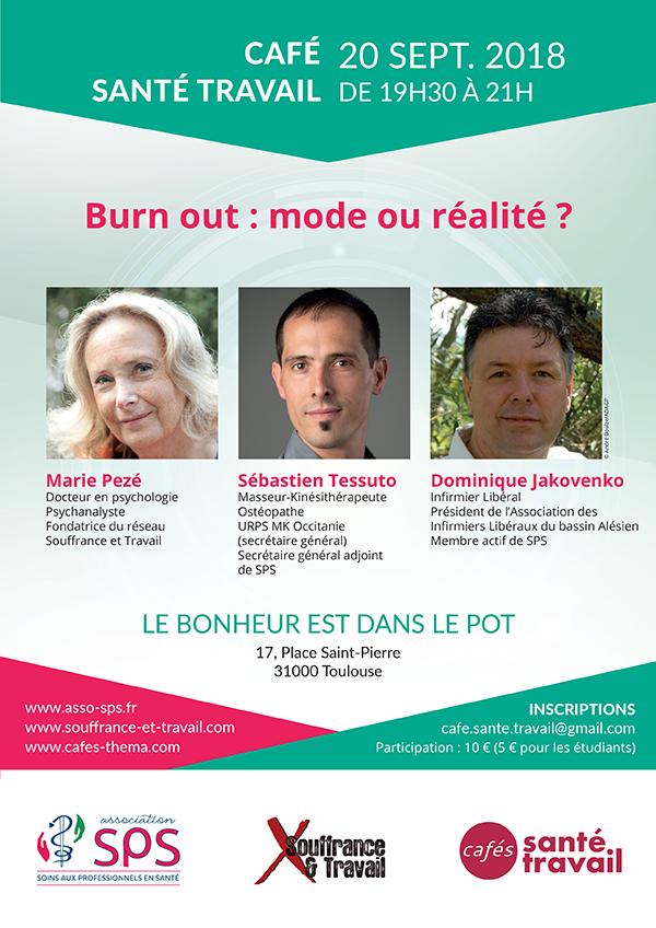Burn Out Mode Ou Realite Cafe Citoyen Sante Travail A Toulouse