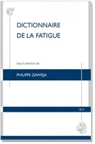 Dictionnaire de la fatigue, Philippe ZAWIEJA