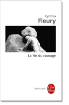 Cynthia Fleury : la fin du courage