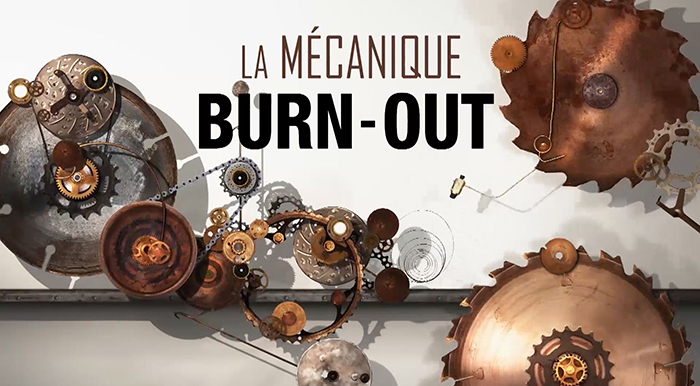 La Mécanique du Burn-Out - France 5