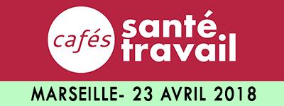 Café Santé Travail à Marseille le 23 avril avec Marie Pezé