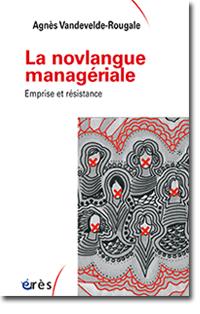 La novlangue managériale Emprise et résistance