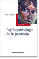 Psychopathologie de la paranoia