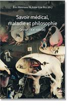 Savoir médical, maladie et philosophie (XVIIIe-XXe siècle)