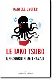 Le Tako Tsubo, un chagrin de travail