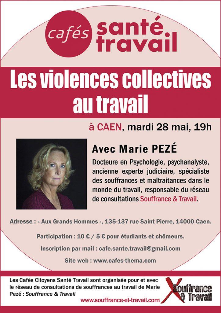 Les violences collectives au travail - Caen, 28 mai 2019 - Marie Pezé