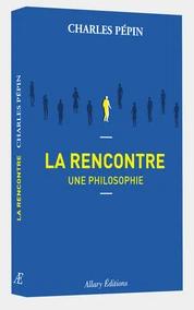 Charles Pépin - La Rencontre