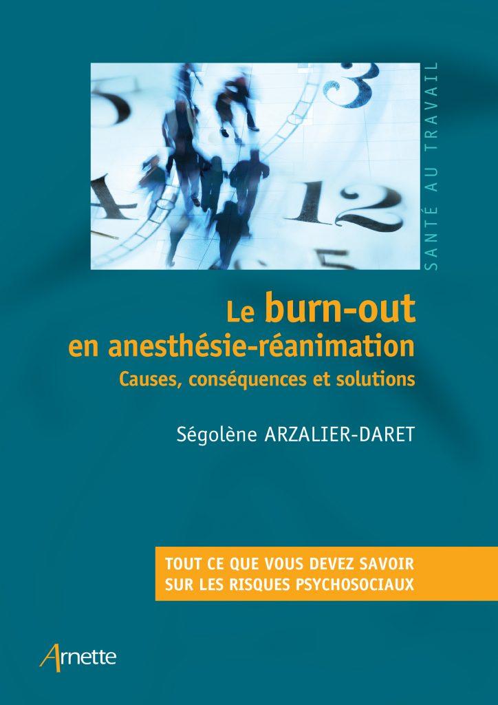 Le burn-out en anesthésie-réanimation - Causes, conséquences et solutions